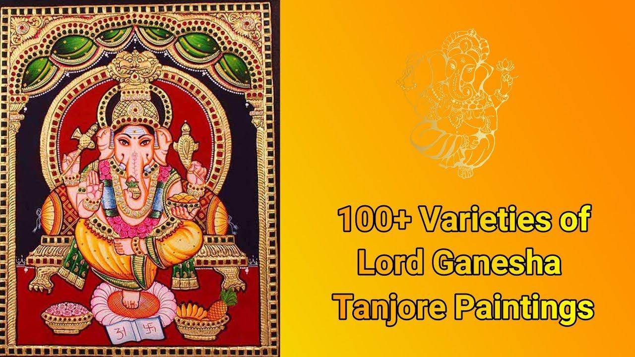100+ Varieties of Lord Ganesha Tanjore Paintings   Indian Art