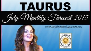 TAURUS JULY FORECAST 2015-How deep is your love?
