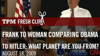 Frank to Woman Comparing Obama to Hitler: What Planet Are You From?