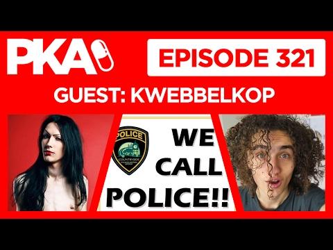 PKA 321 w/Kwebbelkop - Kyle Calls Police Live, Kwebbelkop's Dad Dies, Man or Woman