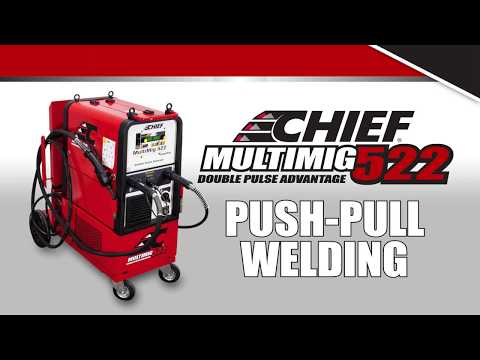Chief MULTIMIG 522 Training: Push-Pull Welding