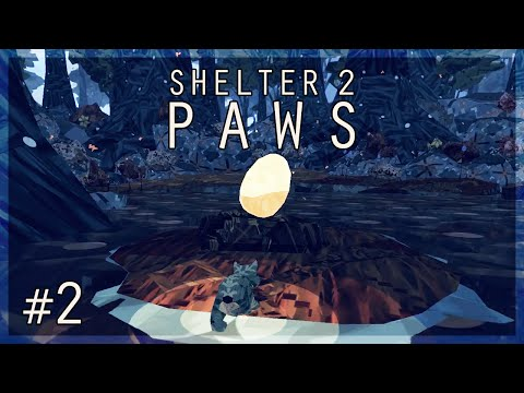 Stealing the Golden Egg! | Shelter 2: Paws Let's Play - Episode 2 |