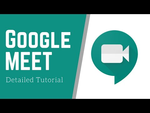 How To Use Google Meet - Detailed Tutorial