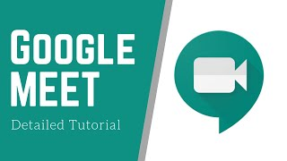 How To Use Google Meet   Detailed Tutorial