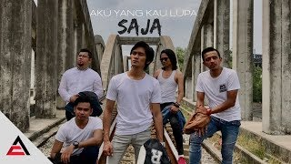 Download Video SAJA - Aku Yang Kau Lupa [Official Lyric Video] MP3 3GP MP4