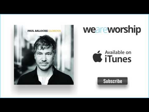 Paul Baloche - You Have Saved Us