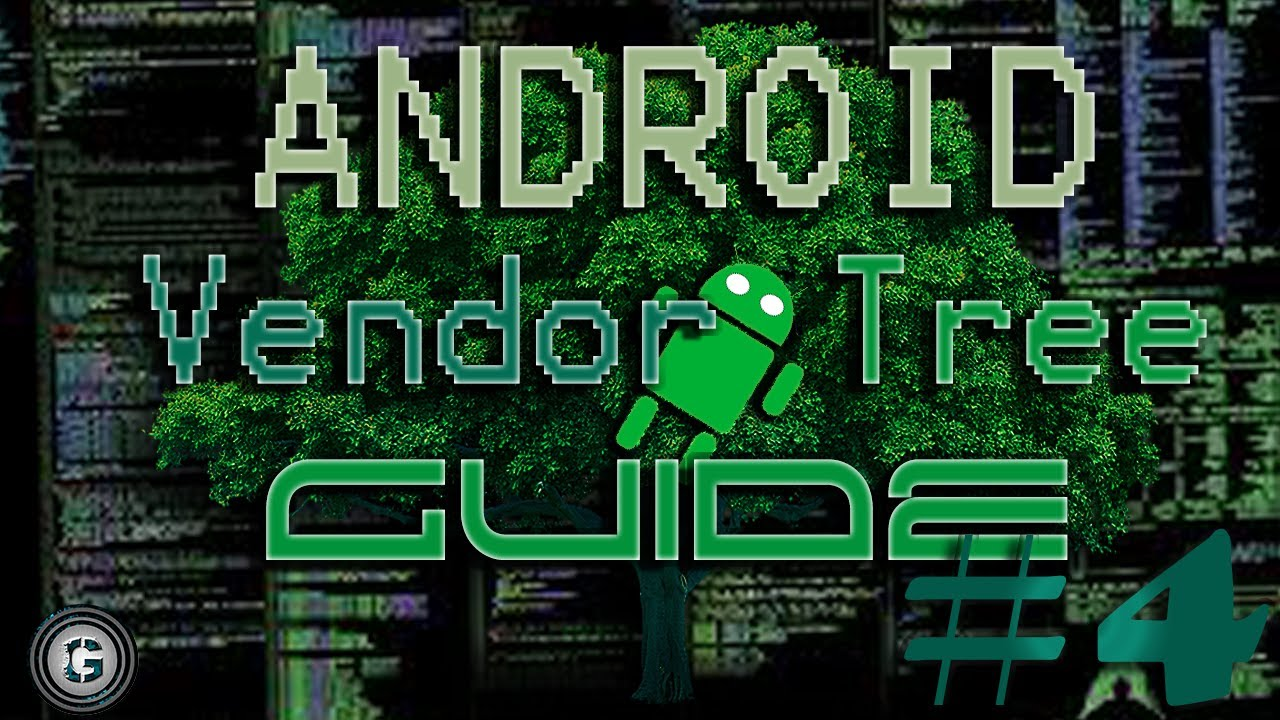 [ GUIDE ] BUILD ANDROID VENDOR TREE ( ANDROID CUSTOM ROM DEVELOPMENT [  SOURCE ] )