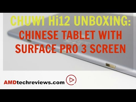 Chuwi Hi12 Unboxing: A Chinese Tablet With Surface Pro 3 Screen (4K)