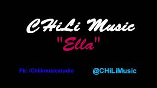 CHiLi Music - Ella (Prod.CHiLi Music)