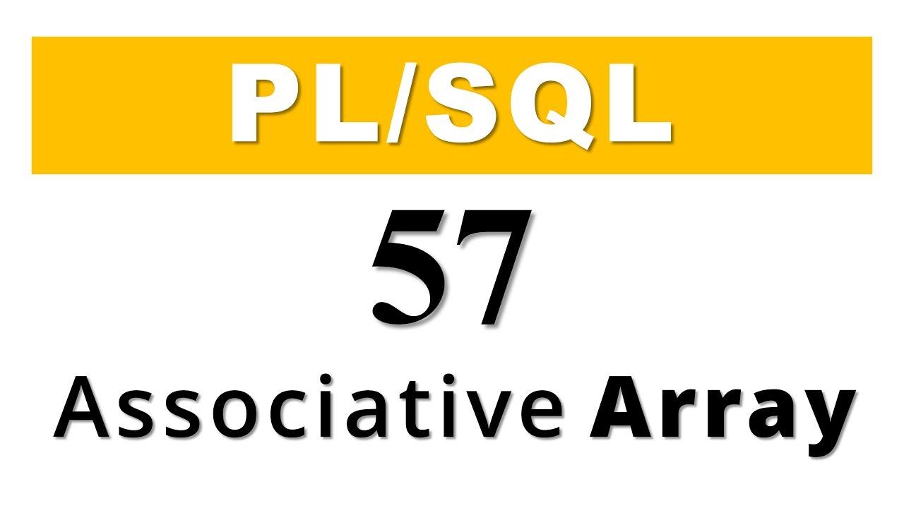Plsql tutorial 57 plsql collection associative array in oracle plsql tutorial 57 plsql collection associative array in oracle database baditri Choice Image