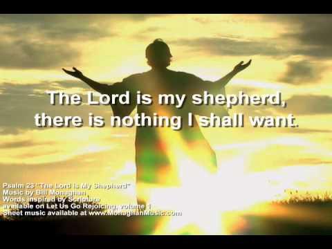 The Lord is My Shepherd Psalm 23  Bill Monaghan LYRIC