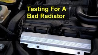 How to determine if your radiator is bad, leaking, or defective. - VOTD