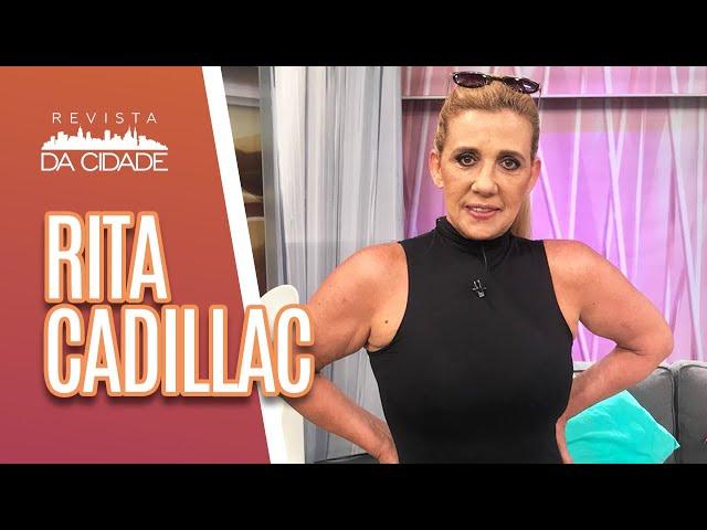 Bate-papo: Rita Cadillac - Revista da Cidade (06/03/19)