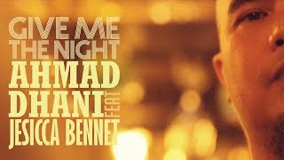 Ahmad Dhani ft Jessica Bennet - Give Me The Night