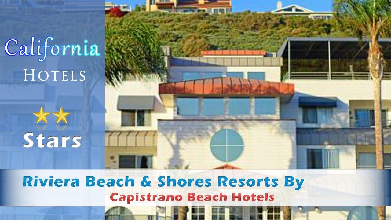 Riviera Beach Ss Resorts By Diamond Capistrano Hotels California
