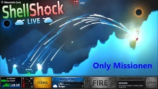 ONLY MISSIONEN | ShellShock Live #376 | [HD+]
