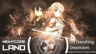 ▶[Nightcore] ★ Try Everything (Japanese Version) - DreamAmi