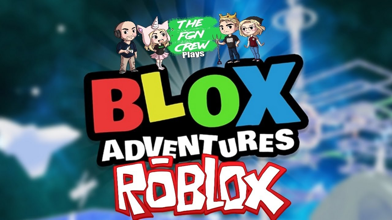 The Fgn Crew Plays Roblox Blox Adventures - fgn roblox