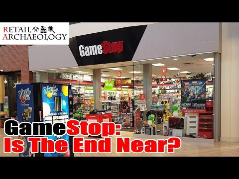 GameStop: Is The End Near? | Retail Archaeology