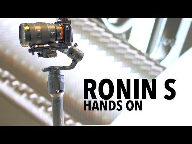 Hands On DJI RONIN S! Test Footage!
