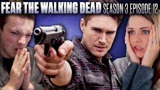Fear the Walking Dead, Season 3 Episode 12
