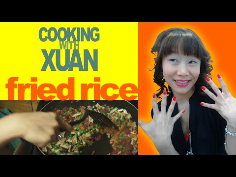 Cooking With Xuan: Fried Rice