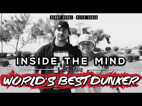 Kenny Dobbs Interview - Inside The Mind of the World's Best Dunker