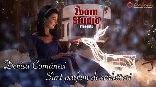 Descarca Denisa Comaneci - Simt parfum de sarbatori (COLIND)
