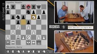 2018 Champions Showdown: Kasparov vs. Topalov Blitz #13 | Day 4