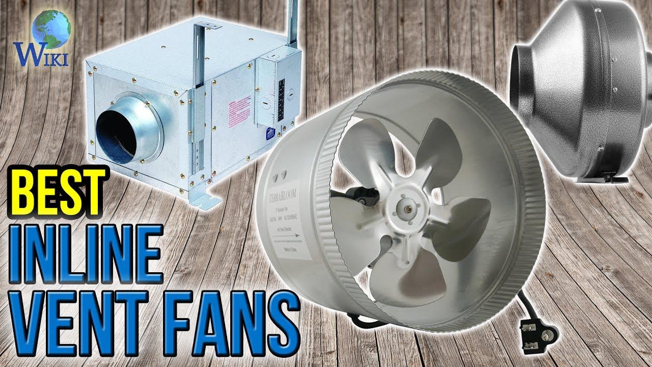 8 best inline vent fans 2017