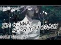 Download Nightcore - I'm Gonna Show You Crazy (Male Version)
