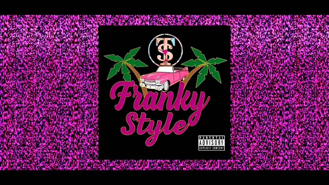 Franky Style