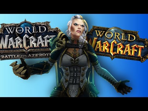 It's A Good Time To Be Playing WoW In 2019 (Positive Outlook) - WoW: Battle For Azeroth 8.1