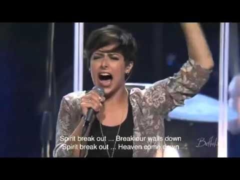 Spirit Break Out - Bethel Music