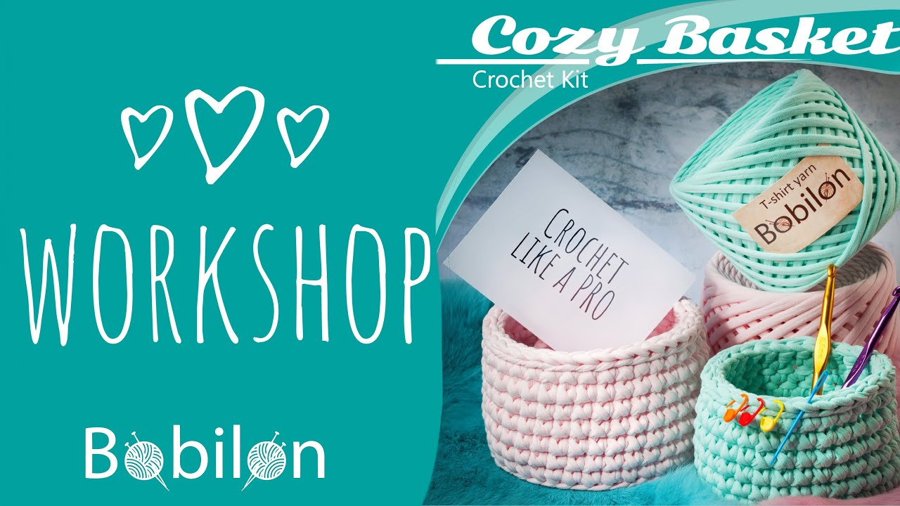 Crochet Kit Cozy Basket Eazy Workshop For Beginners Diy How To