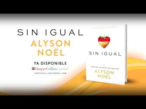Sin Igual - Alyson Noël