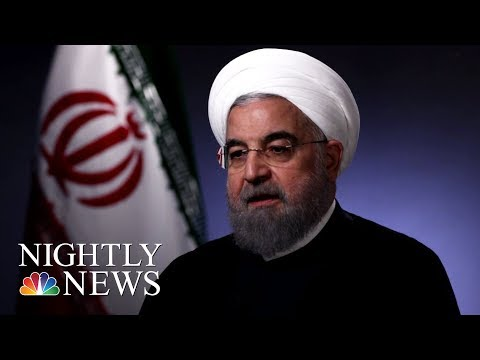 Rouhani: 'No One Will Trust America Again' If Trump Ends Nuclear Deal (Full) | NBC Nightly News