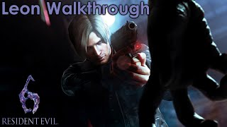 Resident Evil 6 Leon Walkthrough