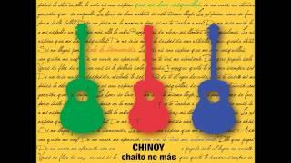 Chinoy - Chaito No Más (Album Completo)