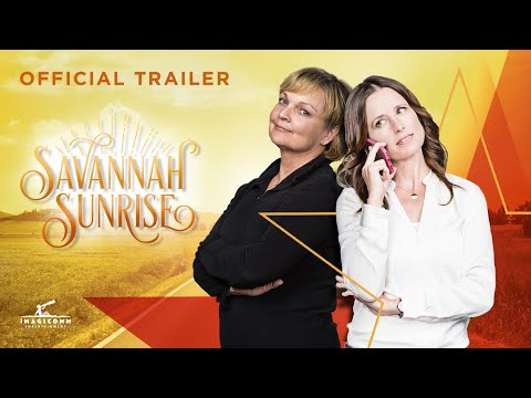 Savannah Sunrise | Official Trailer
