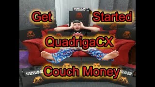 QuadrigaCX: How to Register and Get Started with Cryptos | Get That Couch Money Squad!