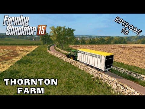 Let's Play Farming Simulator 2015   Thornton Farm   Episode 53