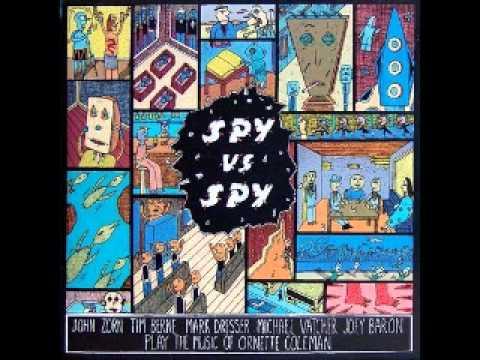 John Zorn - Spy vs Spy: The Music of Ornette Coleman