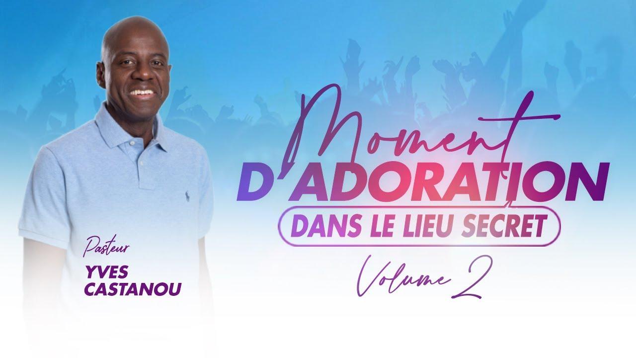 Download Moment d'Adoration - DANS LE LIEU SECRET (Volume 2) [Intégral]