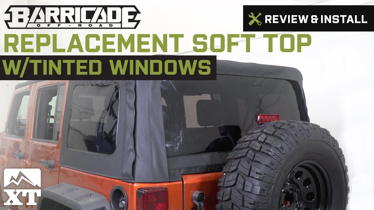 Jeep wrangler barricade replacement soft top w tinted for Top 5 replacement windows