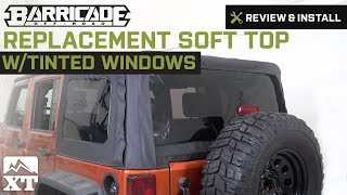 Jeep Wrangler Barricade Replacement Soft Top w/Tinted Windows (2010-2016 JK 4-Door) Review & Install