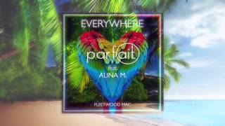 Parfait feat Alina M. - Everywhere (Fleetwood Mac Cover)