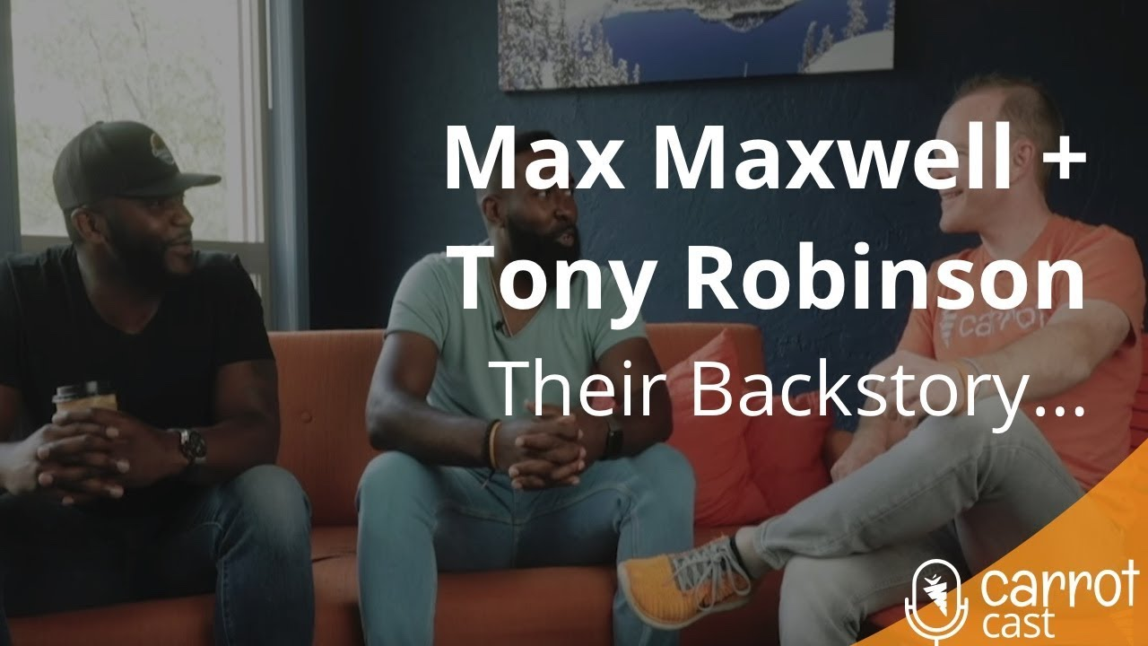 Max Maxwell + Tony Robinson: Lessons and Keys To A Multi-Million Dollar Real Estate Business