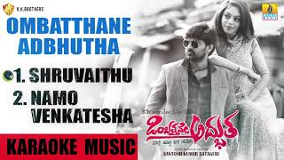 Karaoke Music Ombatthane adbhutha New Kannada Movie | Sing With Music Track | Jhankar Music