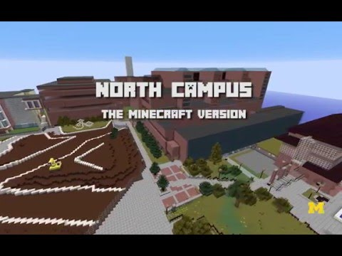 North Campus - The Minecraft Version